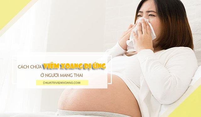 phụ nữ mang thai bị viêm xoang