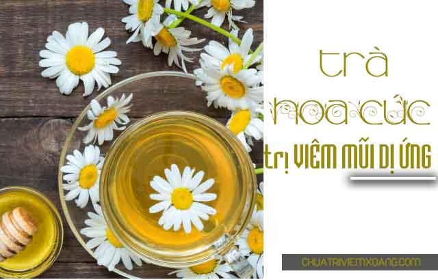 Trà hoa cúc điều trị viêm mũi dị ứng