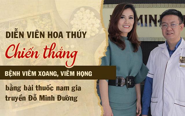 Nữ diễn viên Nguyễn Hoa Thúy chiến thắng bệnh viêm xoang, viêm họng nhờ thuốc nam Đỗ Minh