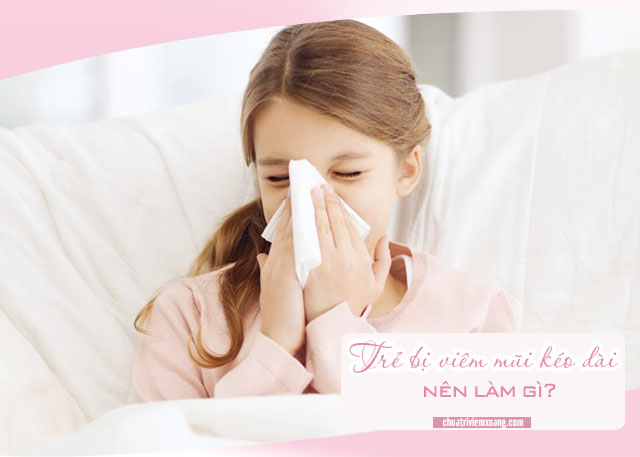 Trẻ bị viêm mũi kéo dài
