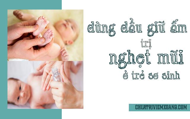 cách chữa nghẹt mũi ở trẻ sơ sinh