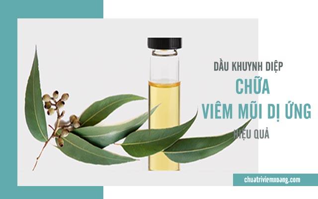 chữa viêm mũi dị ứng bằng dầu khuyh diệp