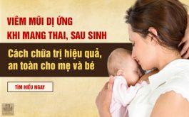 Bệnh viêm mũi dị ứng khi mang thai, sau sinh