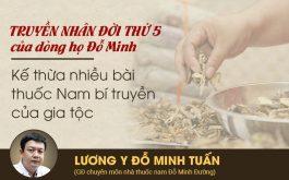 Lương y Đỗ Minh Tuấn người kế thừa, phát triển bài thuốc chữa viêm xoang của Đỗ Minh Đường